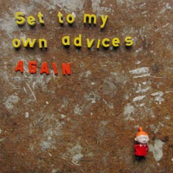 set_to_my_own_advices-cover-tiny.jpg